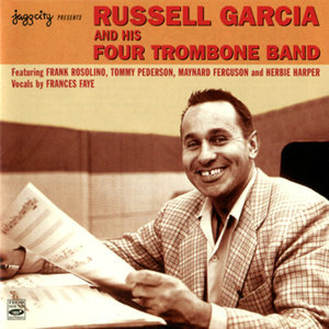Russell Garcia and His Four Trombone Band