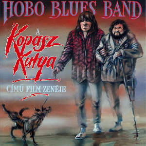 Hobo Blues Band: A Kopasz Kutya című film zenéje
