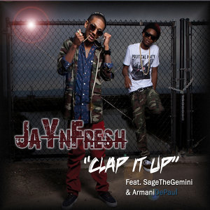Clap It Up (feat. Sage the Gemini & Armani Depaul) [Radio Version]