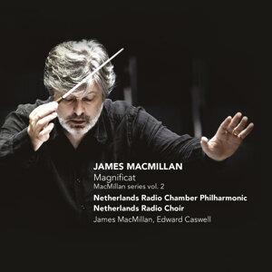 MacMillan: Magnificat (MacMillan Series, Vol. 2)