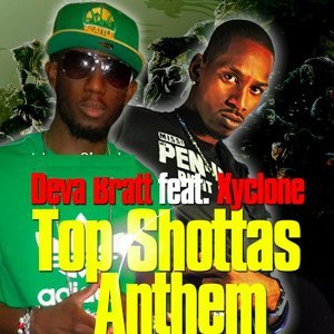 Top Shottas Anthem (feat. Xyclone) - Single