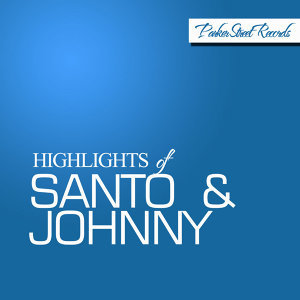 Highlights of Santo & Johnny