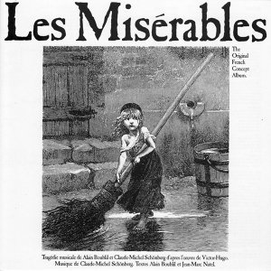 Les Misérables - Original French Concept Album