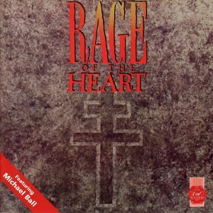 Rage Of The Heart - Original Cast Recording