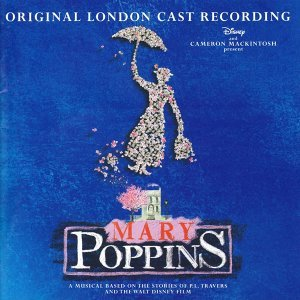 Mary Poppins - Original London Cast Recording