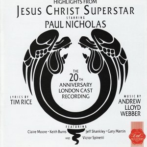 Jesus Christ Superstar: 20th Anniversary London Cast