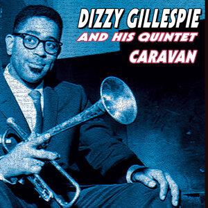 Dizzy Gillespie and His Quintet - Caravan