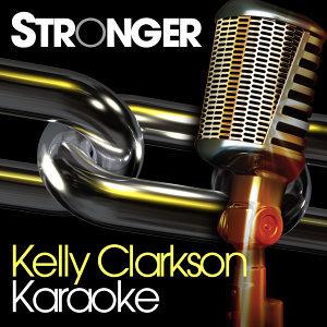 Stronger - Kelly Clarkson Karaoke
