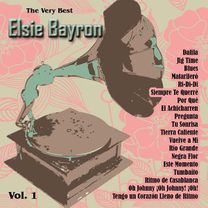 The Very Best: Elsie Bayron Vol. 1
