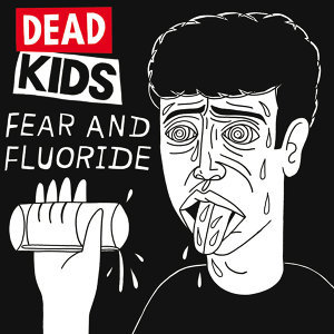 Fear And Fluoride