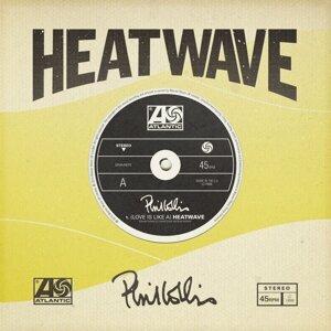 [Love Is Like A] Heatwave