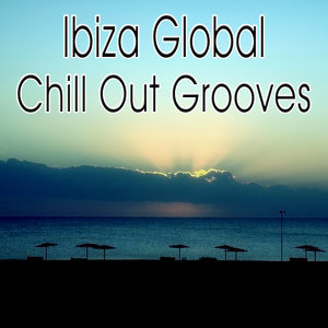 Ibiza Global Chill Out Grooves (伊比薩弛放特典)