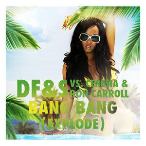 Bang Bang [Explode] - Steff da Campo & Danny da Costa Remix