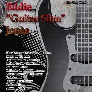 "The Very Best: Eddie ""Guitar Slim"" Jones"