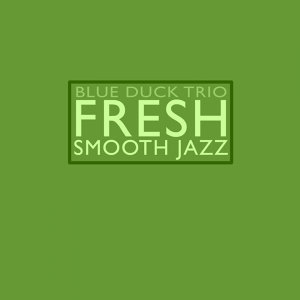 Fresh Smooth Jazz