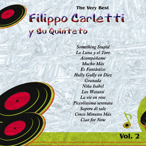 The Very Best: Filippo Carletti Y Su Quinteto Vol. 2