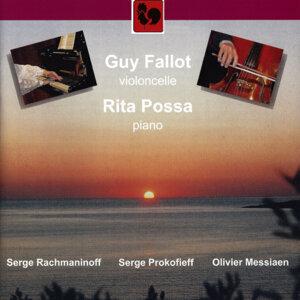 Prokofiev: Ballade, Op. 15 - Rachmaninoff: Cello Sonata, Op. 19 - Messiaen: Louange à l'Eternité de Jésus