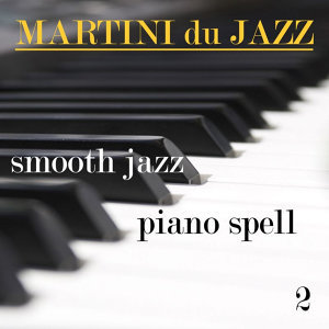 Smooth Jazz Piano Spell 2