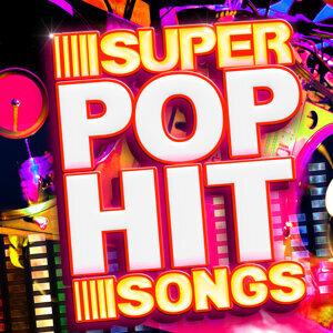 Super Pop Hit Songs