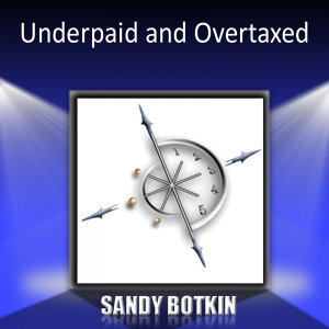 Underpaid and Overtaxed