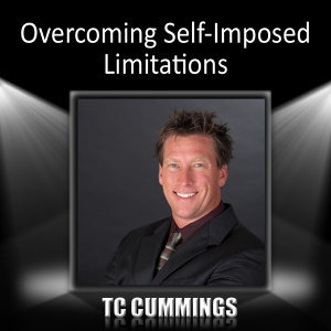 Overcoming Self-Imposed Limitations