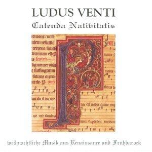 Calenda Nativitatis - Weihnachtliche Musik aus Renaissance und Frühbarock