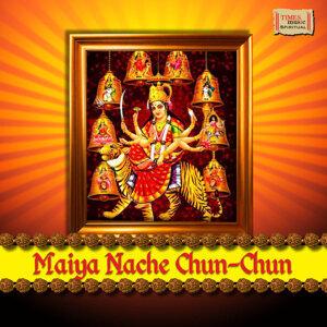 Maiyya Nache Chun Chun