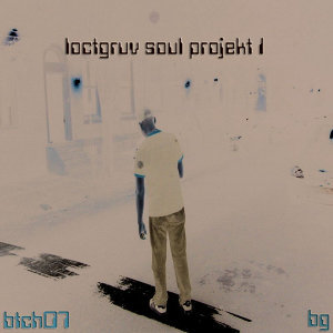 Loctgruv Soul Project 1