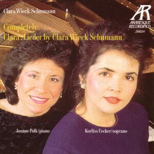 Completely Clara: Lieder By Clara Wieck Schumann