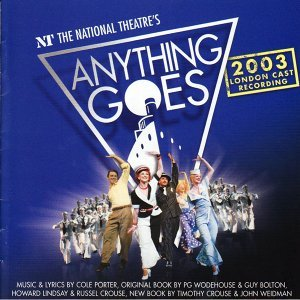 Anything Goes - 2003 London Cast Recording