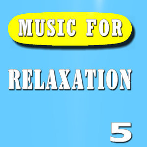 Music for Relaxation, Vol. 5