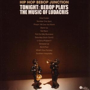 Tonight - Bebop Plays The Music Of Ludacris