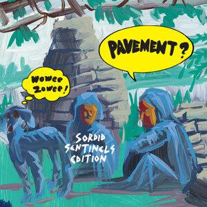 Wowee Zowee: Sordid Sentinels