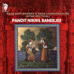 Raga Ahir Bhairav & Raga Chandrakauns (Sitar Recital)