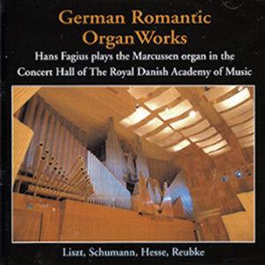 Hans Fagius - German Romantic Organ Works