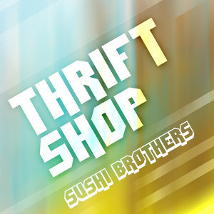 Thrift Shop (Remixes)