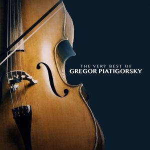 The Very Best of Gregor Piatigorsky