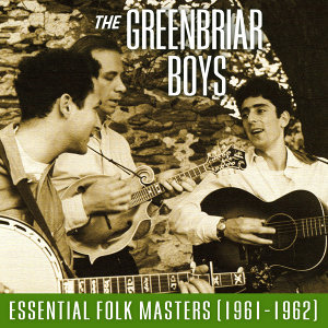 Essential Folk Masters (1961-1962)