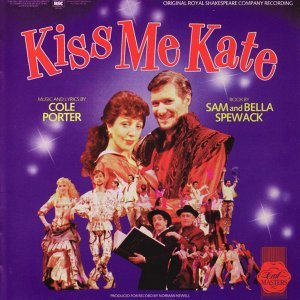 Kiss Me, Kate - 1987 Royal Shakespeare Company Cast Recording