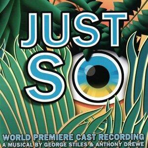 Just So - World Premiere Cast Recording