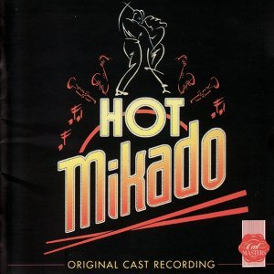 Hot Mikado - Original Cast Recording