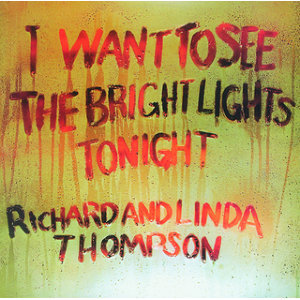I Want To See The Bright Lights Tonight - Remastered