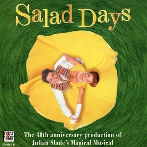 Salad Days - 40th Anniversary London Cast [Highlights] - EP