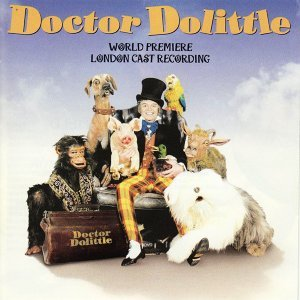 Doctor Dolittle - World Premiere London Cast Recording
