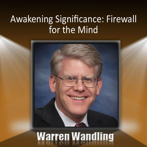 Awakening Significance: Firewall for the Mind