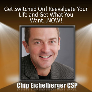 Get Switched On!: Reevaluate Your Life and Get What You Want…Now!