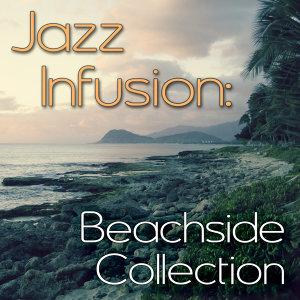 Jazz Infusion: Beachside Collection