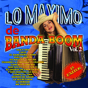 Lo Maximo De Banda Boom Vol. 2