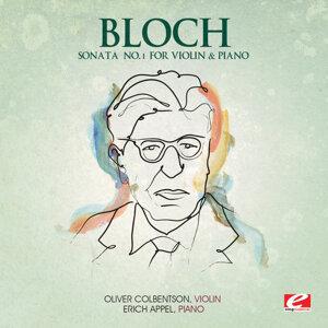 Bloch: Sonata No. 1 for Violin and Piano (Digitally Remastered)