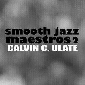 Smooth Jazz Maestros 2